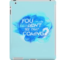 "QuickSilver - ""You didn't see that coming?"" iPad Case/Skin"