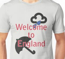 Welcome to England! Unisex T-Shirt