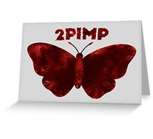 2 Pimp A Butterfly Alternate Logo Greeting Card