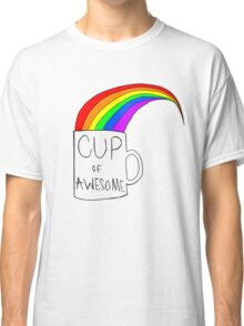 Cup Of Awesome Classic T-Shirt