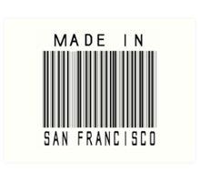 Made in San Francisco Art Print