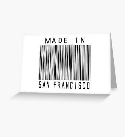 Made in San Francisco Greeting Card