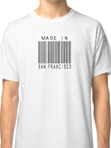 Made in San Francisco Classic T-Shirt