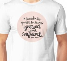 Ignorance & Confidence #2 Unisex T-Shirt