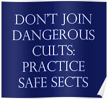 Don't Join Dangerous Cults... Poster