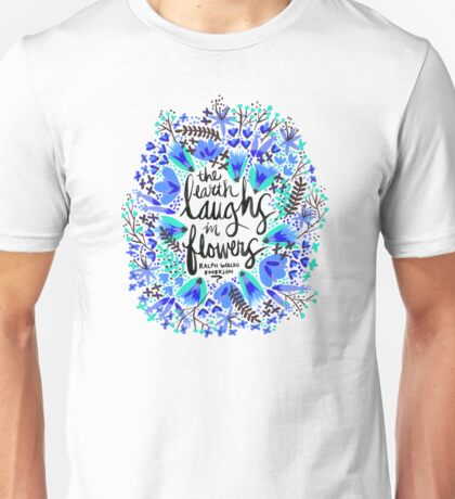 The Earth Laughs in Flowers – Turquoise & Blue Unisex T-Shirt