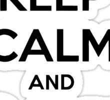 Keep Calm Carry On Calgary Black Sticker