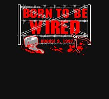 ECW Born To Be Wired 1997  Unisex T-Shirt