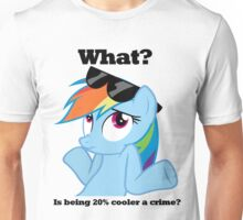 Is being 20% cooler a crime? Unisex T-Shirt