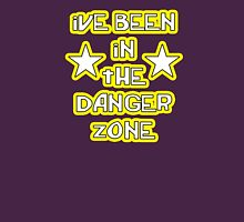"""""""ive been in the danger zone"""" Unisex T-Shirt"""