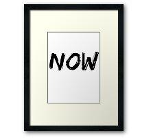Now Framed Print