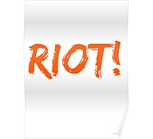 Riot! Poster