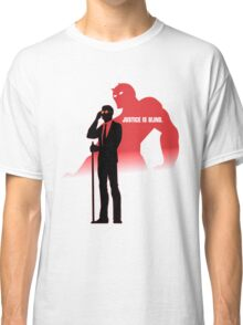 DareDevil   Justice is Blind. Classic T-Shirt