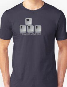 WASD It's What Moves Me - Gamer T Shirt T-Shirt
