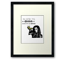 Dark Willow - Eat That Banana! Framed Print
