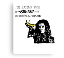 Dark Willow - Eat That Banana! Canvas Print