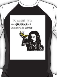 Dark Willow - Eat That Banana! T-Shirt