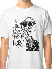 The Weird Have Turned Pro Classic T-Shirt