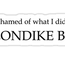 What would you do for a klondike bar?  Sticker