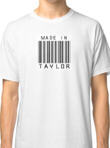 Made in Taylor Classic T-Shirt