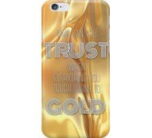Gold Lyrics iPhone Case/Skin