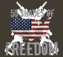 50 Shades of Freedom  T-Shirt