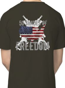 50 Shades of Freedom  Classic T-Shirt