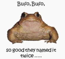 Bufo Bufo Toad, So Good They Named It Twice Kids Tee