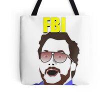 Burt Macklin FBI! Tote Bag