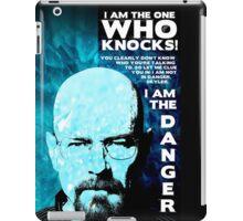 I am the Danger, WW(BB) iPad Case/Skin