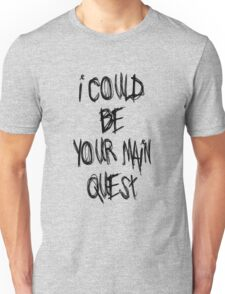 The Main Quest Unisex T-Shirt