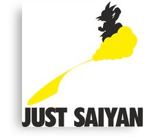 Just Saiyan !!!! Canvas Print