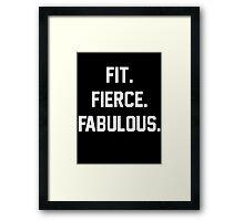 Fit Fierce Fabulous Slogan Framed Print