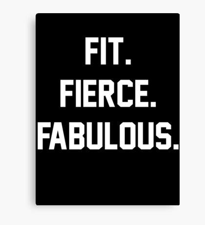 Fit Fierce Fabulous Slogan Canvas Print