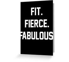 Fit Fierce Fabulous Slogan Greeting Card