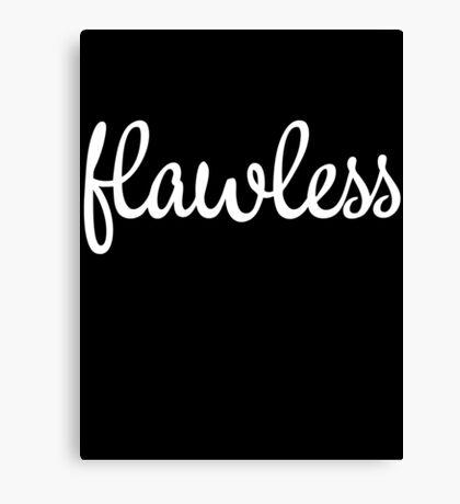Flawless Slogan Canvas Print