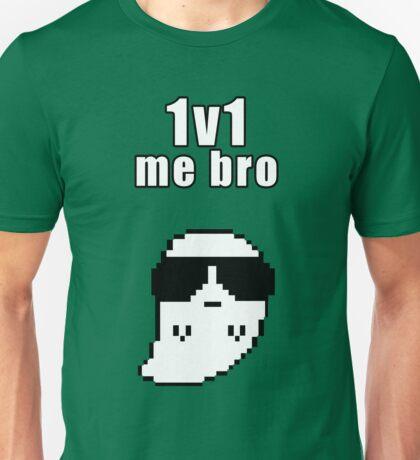 1v1 me bro Unisex T-Shirt