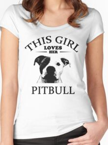 This Girl Loves Her Pit bull t-shirt Women's Fitted Scoop T-Shirt