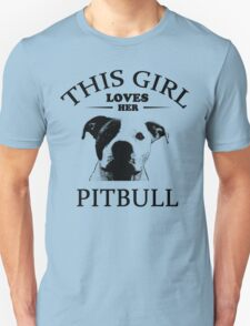 This Girl Loves Her Pit bull t-shirt Unisex T-Shirt