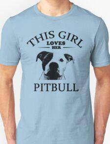 This Girl Loves Her Pit bull t-shirt Unisex T-Shirt