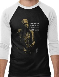 Life sucks hardrock musician quote  Men's Baseball ¾ T-Shirt