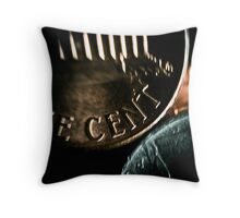 You got any cents???? Throw Pillow