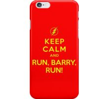 Keep Calm and Run Barry Run from The Flash iPhone Case/Skin