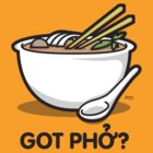 Got Phở? by benitez