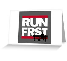 Run forrest, RUN! Greeting Card