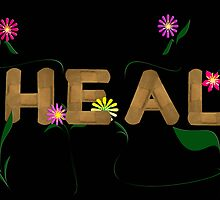 Heal! by Maria Dryfhout