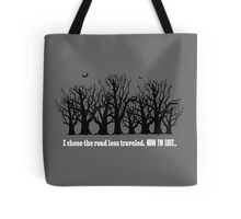 Now I'm Lost... Tote Bag