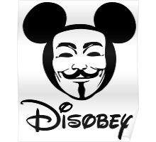 Disobey - Anonymous - Disney - Subversive Symbolism Poster