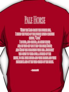 Pale Horse, When the Lamb broke the Fourth Seal, Four Horsemen of the Apocalypse T-Shirt