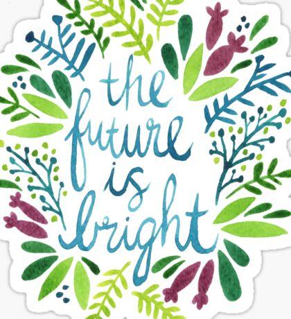 The Future is Bright – Watercolor Sticker